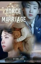 sope force marriage 1 by Hobii_lover