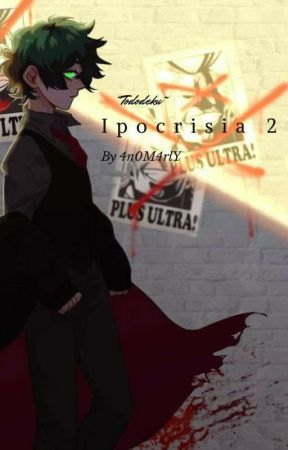 Ipocrisia 2 ~tododeku~ by 4n0M4rlY