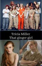That Ginger Girl - Tricia Miller - OrangeIsTheNewBlack by Cooooldudee