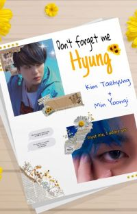Don't Forget Me Hyung MYG+KTH cover