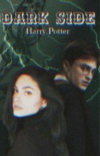Dark Side || Harry Potter cover