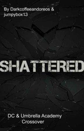 Shattered fivexbatfam by darkcoffeeandoreos