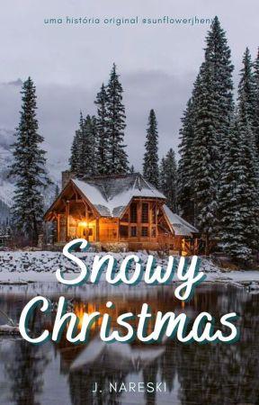 Snowy Christmas | Especial de Natal Beauany by sunflowerjheny