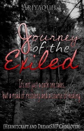 [┅] Journey of the Exiled (HC and DSMP Crossover) by Ariyaquila