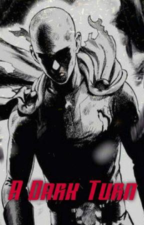 A Dark Turn - High School Dxd x One Punch Man Reader by Cosmic_Entity