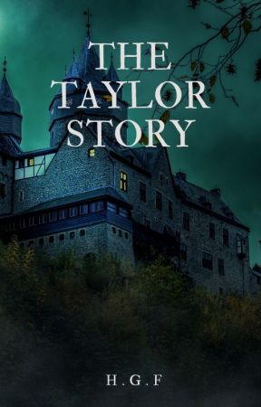 The Taylor Story by Hani656