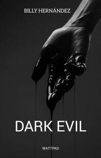 Dark Evil (En proceso)  cover