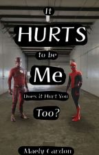 It Hurts to be me, Does it Hurt You Too? by Maelymay