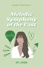 Melodic Symphony of the East by jey_eveee