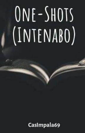 One-Shots (Intenabo) by CasImpala69