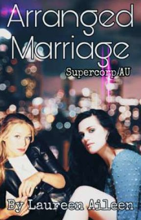Arranged Marriage - Supercorp AU by Laureen_Aileen