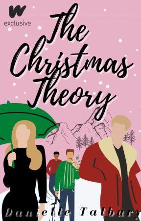 The Christmas Theory by danielletalbury