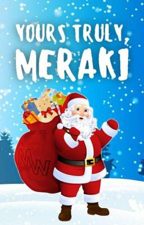 Yours Truly, Meraki by MerakiWriters