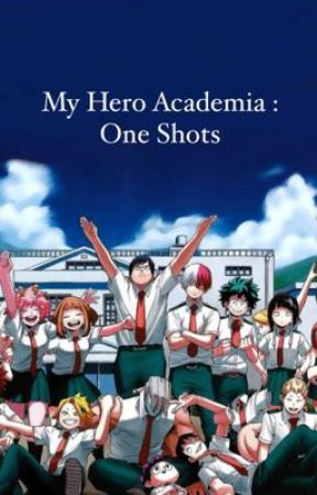 My Hero Academia : One Shots by qveen_catherine