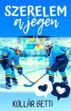 Szerelem a jégen by kollarbettiofficial