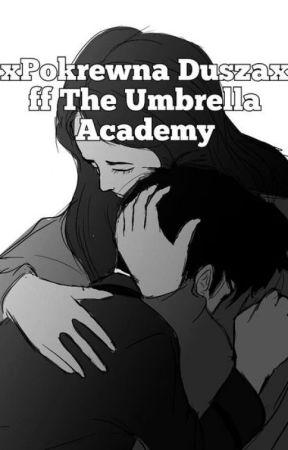 ×Pokrewna Dusza× ff The Umbrella Academy by Wojakowa_qwp