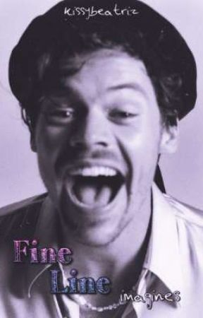 """Fine Line"" imagines   H. S.  by kissybeatriz"
