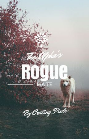 The Alpha's Rogue Mate by JovianNight