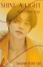 Shine A Light | Kpop & Jpop Lyrics [Book 2] by bbyllamahynjin-