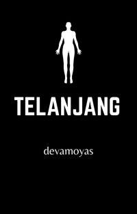 Telanjang [TAMAT] cover