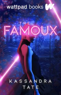 The Famoux (Wattpad Books Edition) cover