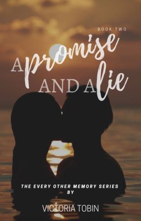 A Promise and A Lie by toriatobin