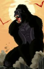 A King in Remnant(King Kong reader x Rwby) by AxeTheRat04