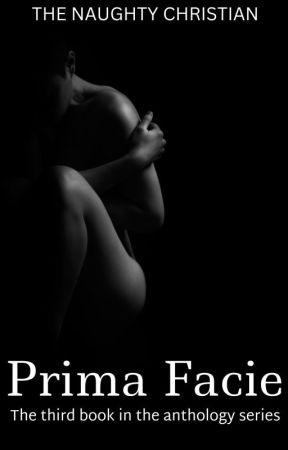 Prima Facie (3) by naughtychristian