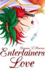 Entertainers Love by BreanneLHeureux
