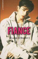 Fiance ♥️♥️    Lucas X Reader by naname_27