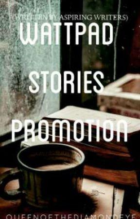 WATTPAD STORIES PROMOTION by Eyeyieee14