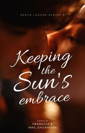 SL 1: Keeping the Sun's Embrace by Franezzz