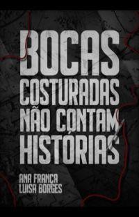 Bocas Costuradas Não Contam Histórias [maio] cover