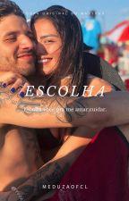 Escolha [Morro] (Feveiro 2021) by Meduzaofcl