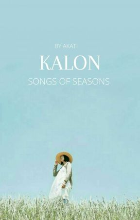 Kalon: song of seasons | poetry ✓ by travist_