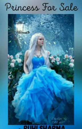 Princess For Sale by A_girl_of_dreams