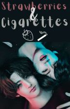 Strawberries & Cigarettes [ COMPLETED ] by Ledge_D