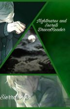 Nightmares and Secrets DracoxReader by SierraRobin