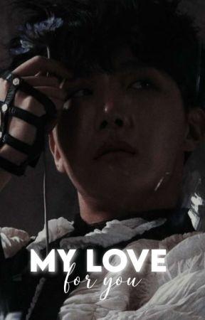 MY LOVE FOR YOU by worldwidedickguy