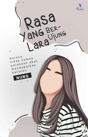 Rasa yang Berujung Lara (Proses Penerbitan) by nung20