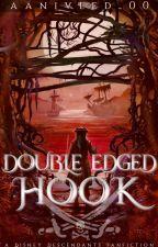 Double Edged Hook    A Disney Descendants Fanfiction by dessertseoul_