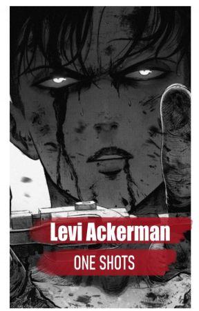 Levi Ackerman NSFW (18+) - One Shots by levixbratz