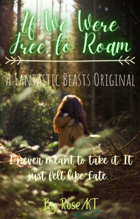 If We Were Free To Roam~ ❰  an original story ❱ by HalfsisterofPercy