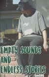 Empty Sounds & Endless Stories cover