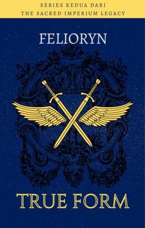 The Sacred Imperium Legacy : True Form by Felioryn