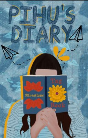 Pihu's Diary by Pihuxpreeran