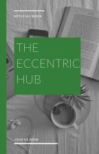 TheEccentric_Hub || Official Book  by TheEccentric_Hub
