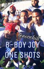 B-BOY JOY ONE SHOTS  by teesochill_
