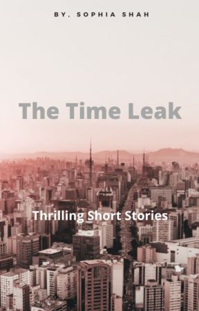The Time Leak by xSoph_Cookies