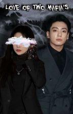 😈𝐋𝐨𝐯𝐞 𝐎𝐟 𝐓𝐰𝐨 𝐌𝐚𝐟𝐢𝐚'𝐬😈⦅J.JK⦆ by S4V4GE_PR1NCESS